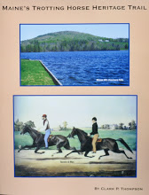 Maine's Trotting Horse Heritage Trail  By Clark P. Thompson